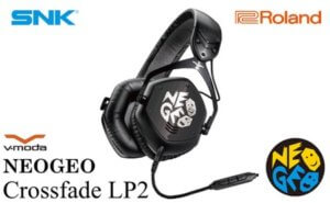 【Roland × SNK】本格ヘッドホン NEOGEO Crossfade LP2